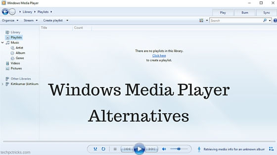 Windows Media Player Alternatives