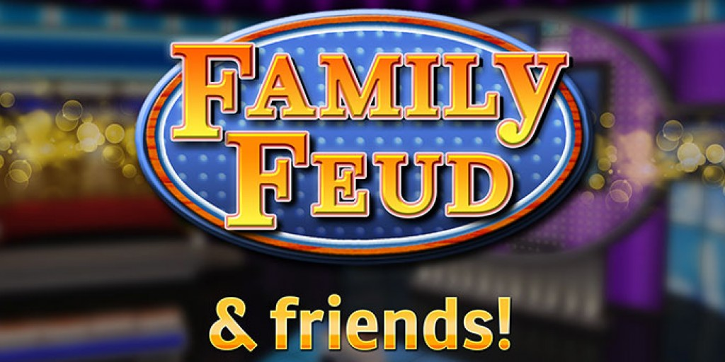 Family Fued And Friends